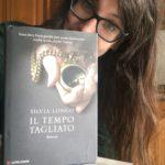 Il tempo tagliato - Silvia Longo - Longanesi