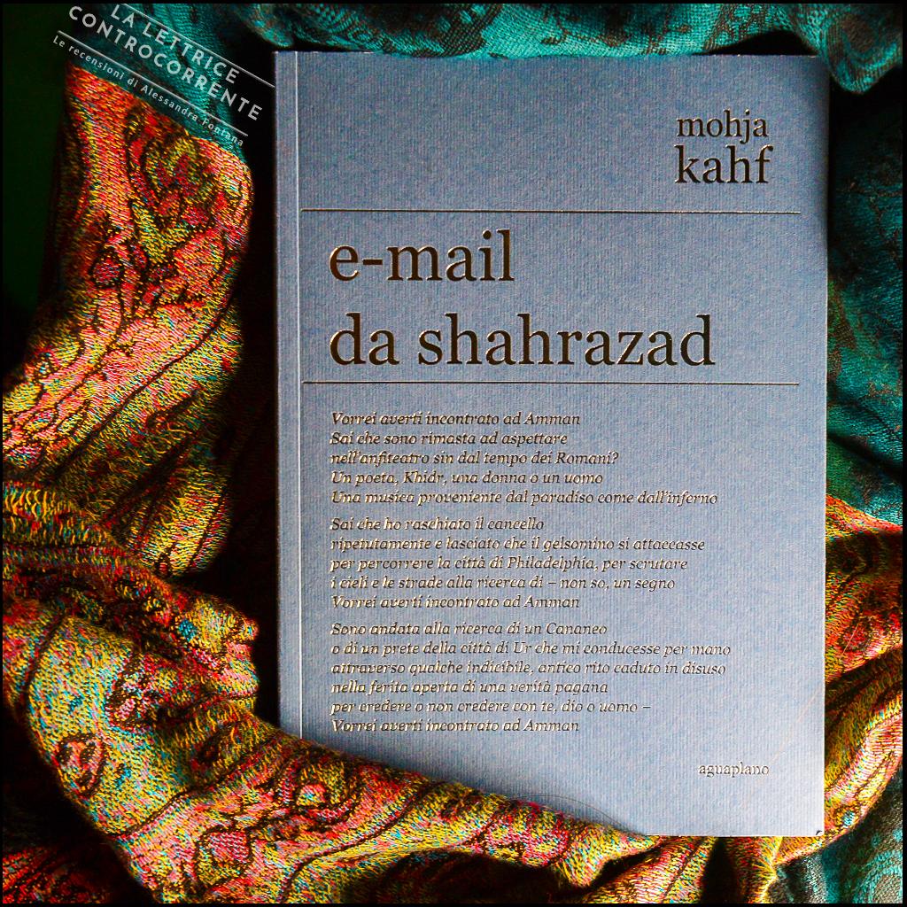 RECENSIONE: E-mail da Shahrazad (Mohja Kahf)