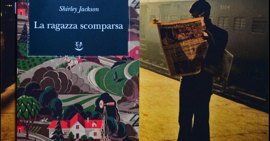 La ragazza scomparsa - Shirley Jackson - Adelphi