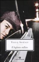 RECENSIONE: Il biglietto stellato (Vasilij Aksenov)