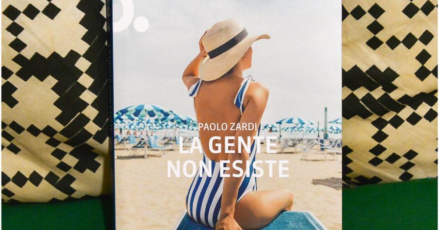 La gente non esiste - Paolo Zardi - Neo edizioni