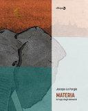 Materia. La fuga degli elementi