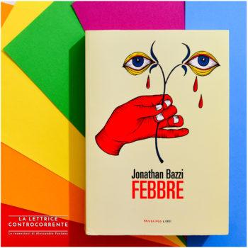 Febbre - Jonathan Bazzi - Fandango libri