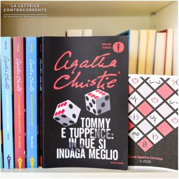 Tommy e Tuppence in due si indaga meglio - Agatha Christie - Mondadori