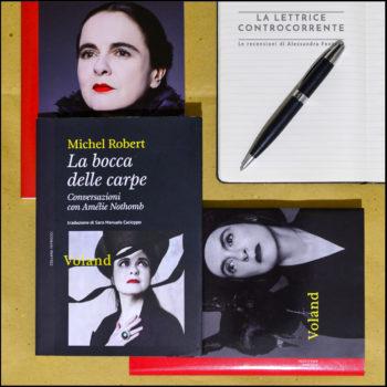 La bocca delle carpe Conversazioni con Amélie Nothomb - Michel Robert - Voland