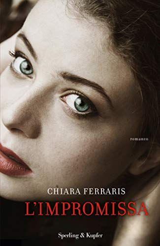 A TU PER TU con Chiara Ferraris (L'impromissa)
