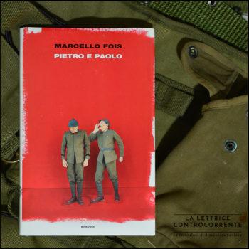 Pietro e Paolo - Marcello Fois - Einaudi