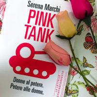 Pink Tank donne al potere - Serena Marchi - Fandango