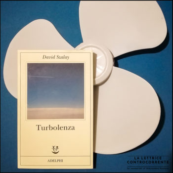 Turbolenza - David Szalay - Adelphi