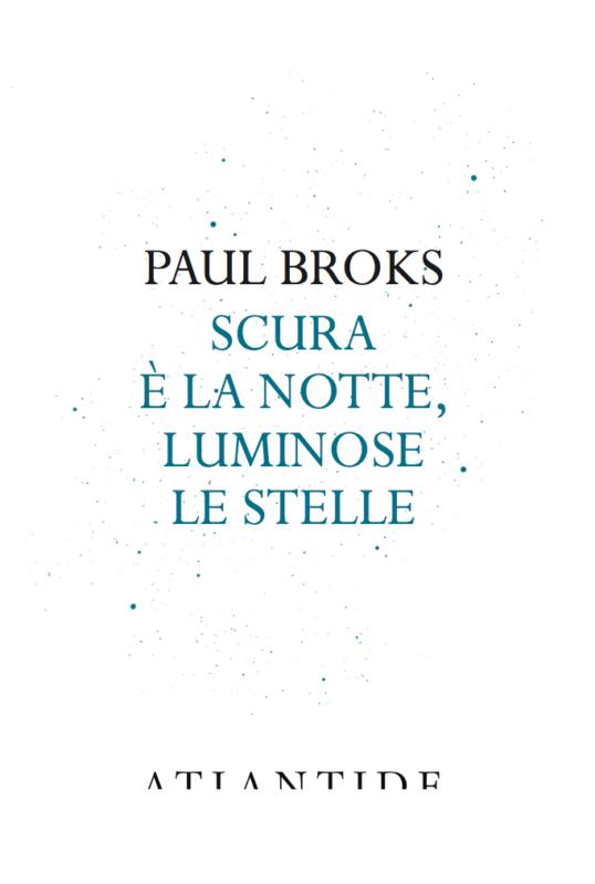 RECENSIONE: Scura è la notte, luminose le stelle (Paul Broks)