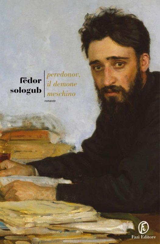 RECENSIONE: Peredonov, il demone meschino (Fëdor Sologub)