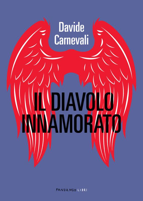 RECENSIONE:  Il diavolo innamorato (Davide Carnevali)