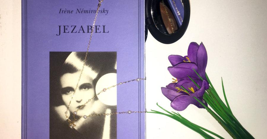 Jezabel - Irène Némirovsky - Adelphi