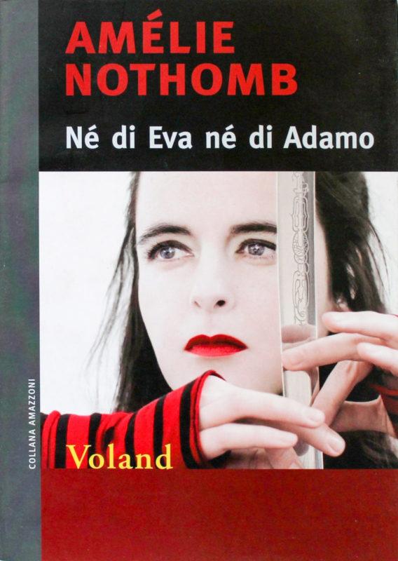 RECENSIONE: Né di Eva né di Adamo (Amèlie Nothomb)