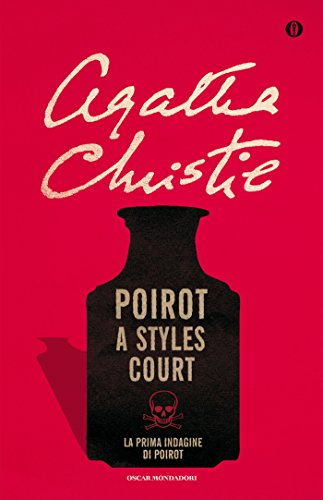 RECENSIONE: Poirot a Styles Court (Agtaha Christie)
