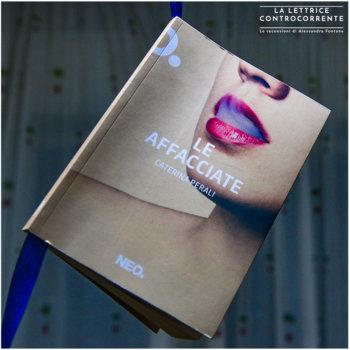 Le affacciate - Cristina Perali - Neo edizioni