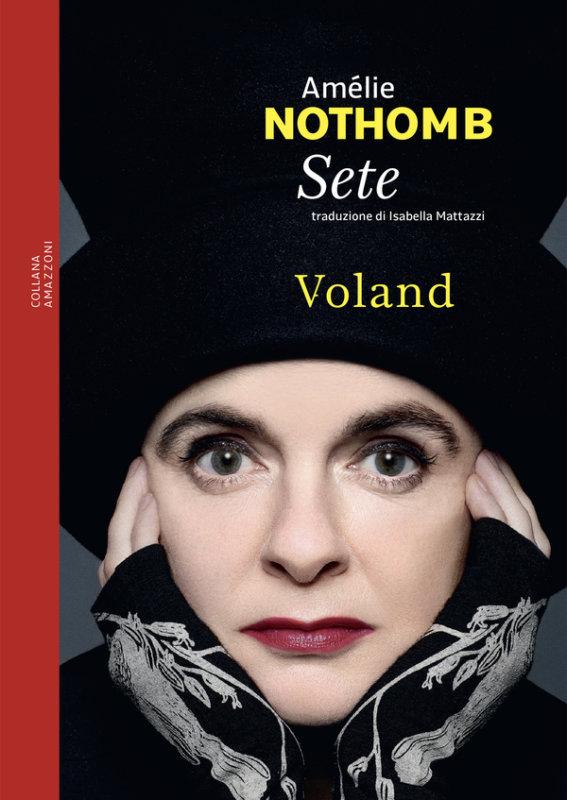 Ultime ore di attesa per Sete di Amélie Nothomb: le date del tour