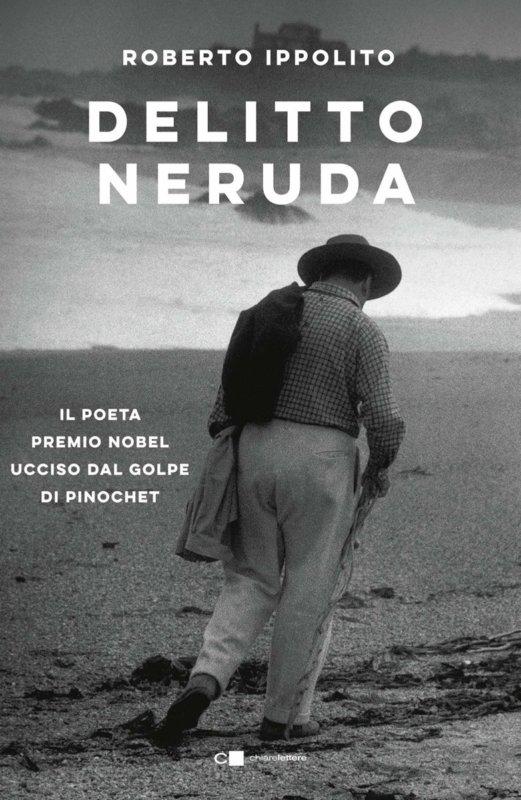 RECENSIONE: Delitto Neruda (Roberto Ippolito)