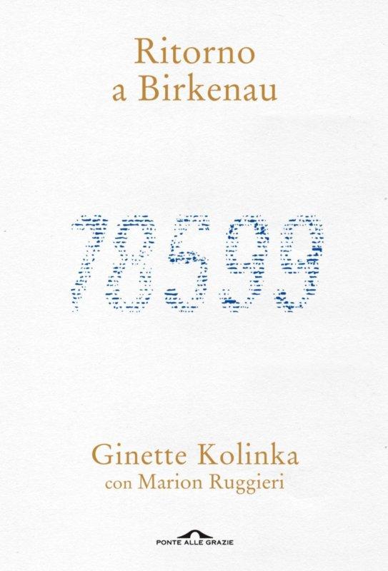 RECENSIONE: Ritorno a Birkenau (Ginette Kolinka)