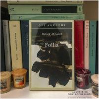 Follia - Patrick McGrath - Adelphi