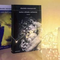 Tutto chiede salvezza - Daniele Mencarelli - Mondadori