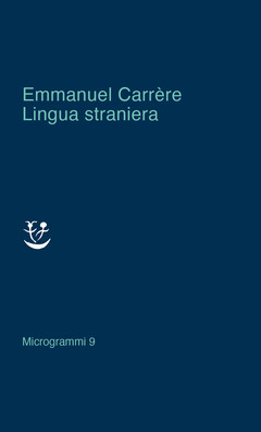 Lingua straniera di Emmanuel Carrère