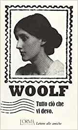 tutto ciò che vi devo virginia woolf l'orma editore