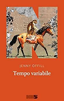 RECENSIONE: Tempo variabile (Jenny Offill)