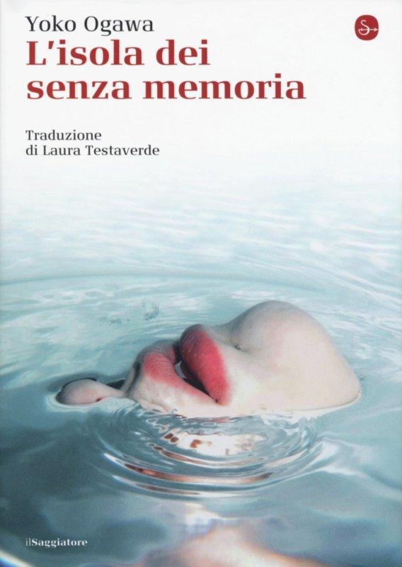 RECENSIONE: L'isola dei senza memoria (Yoko Ogawa)