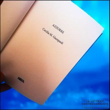 Azzorre - Cecilia M Giampaoli - Neo edizioni