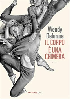 Il corpo è una chimera di Wendy Delorme fandango libri