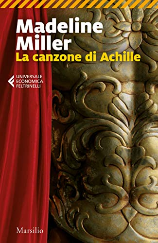RECENSIONE: La canzone di Achille (Madeline Miller)