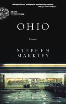ohio di Stephen Markley einaudi