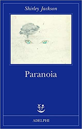 RECENSIONE: Paranoia (Shirley Jackson)