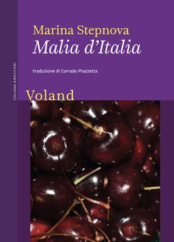 Malia d'Italia di Marina Stepnova Voland