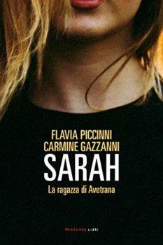 Sarah La ragazza di Avetrana di Flavia Piccinni e Carmine Gazzanni (Fandango libri)