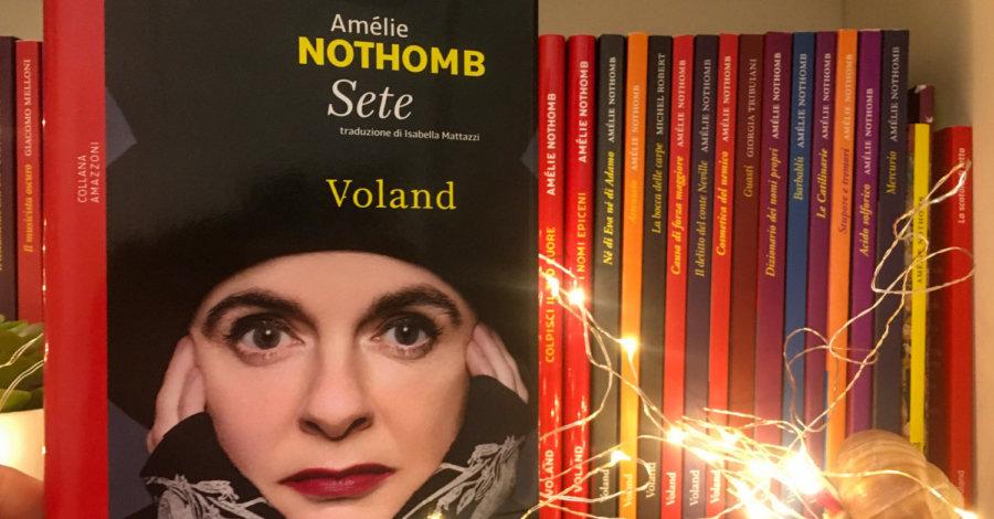 Sete - Amelie Nothomb - Voland copertina - I cinque libri più belli letti finora nel 2020