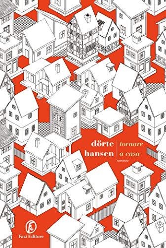 RECENSIONE: Tornare a casa (Dörte Hansen)