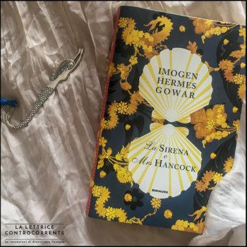 La sirena e mrs Hancock - Imogen Hermes Gowar - Einaudi