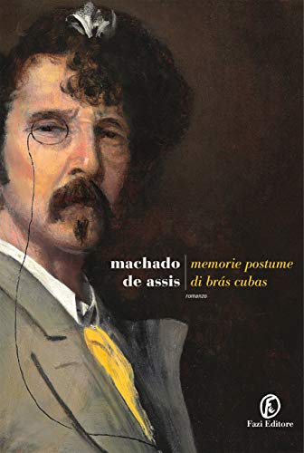 RECENSIONE: Memorie postume di Bràs Cubas (Machado de Assis)
