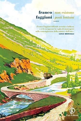 RECENSIONE: Non esistono posti lontani (Franco Faggiani)
