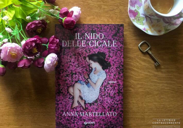 Il nido delle cicale - Anna Martellato - Giunti Editore