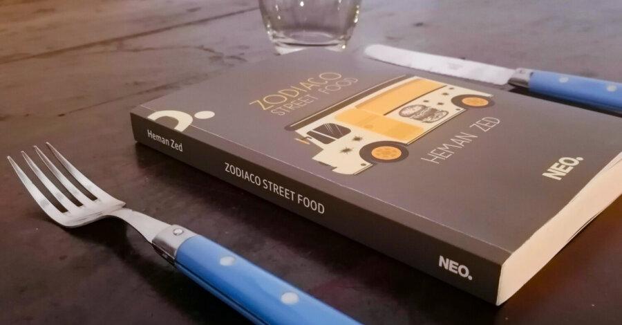 Zoadiaco Street Food - Heman Zed - Neo edizioni