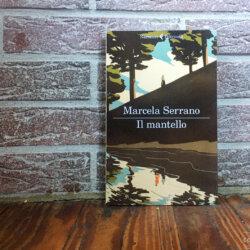RECENSIONE: Il mantello (Marcela Serrano)