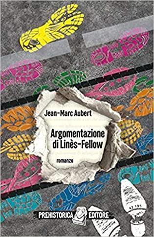 RECENSIONE: Argomentazione di Linès-Fellow (Jean-Marc Aubert)