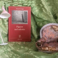 RECENSIONE: Figure nel salotto (Norah…