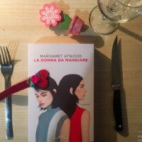 La donna da mangiare - Margaret Atwood - Ponte alle grazie editore