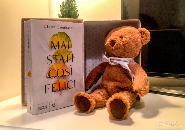 Mai stati così felici - Claire Lombardo - Bompiani