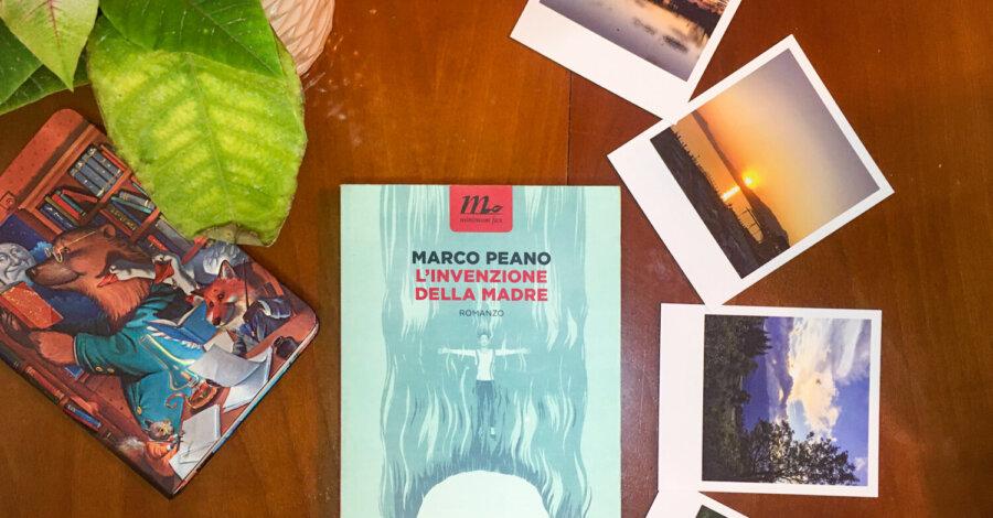 L'invenzione della madre - Marco Peano - Minimum fax