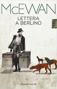 lettera a berlino Ian McEwan einaudi